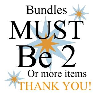 •• BUNDLE TWO 2! or more items & save!